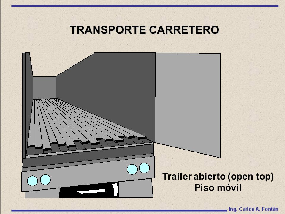 Trailer abierto (open top) Piso móvil TRANSPORTE CARRETERO