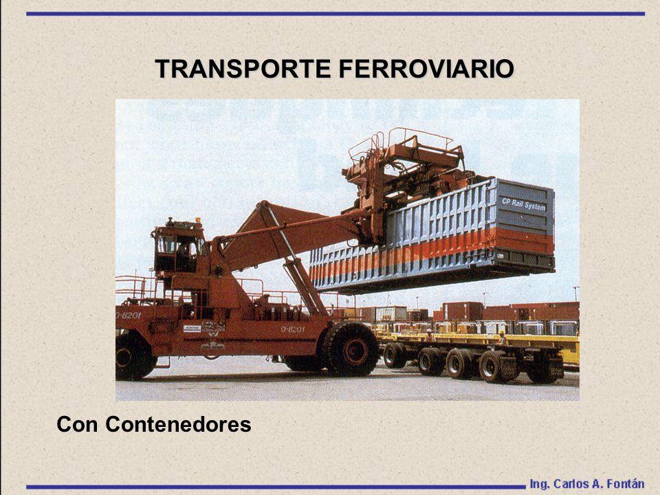 Con Contenedores TRANSPORTE FERROVIARIO
