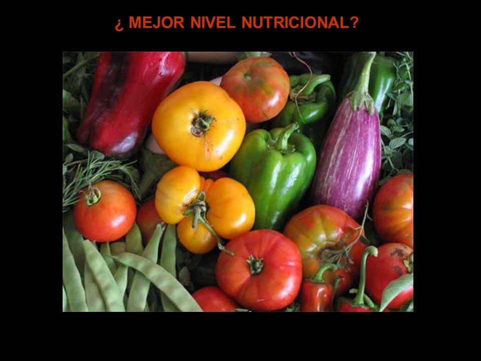 ¿ MEJOR NIVEL NUTRICIONAL?