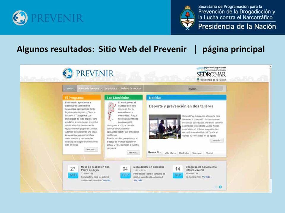 Algunos resultados: Sitio Web del Prevenir página principal
