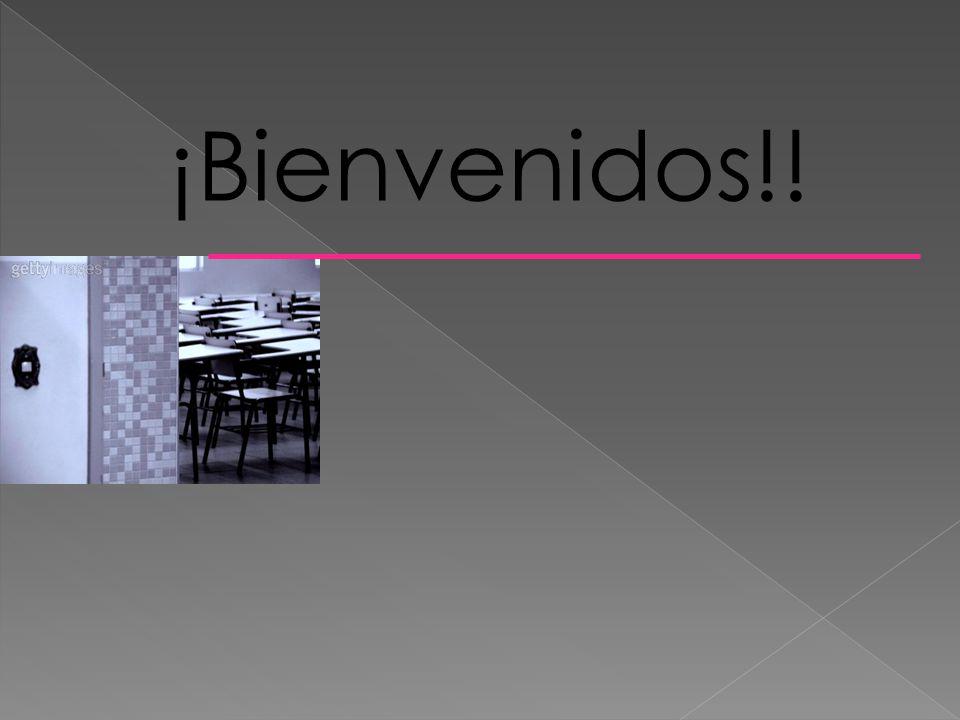 ¡Bienvenidos!!