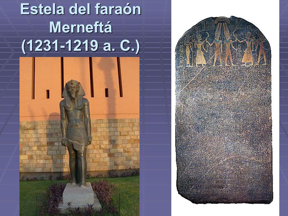 Estela del faraón Merneftá (1231-1219 a. C.)