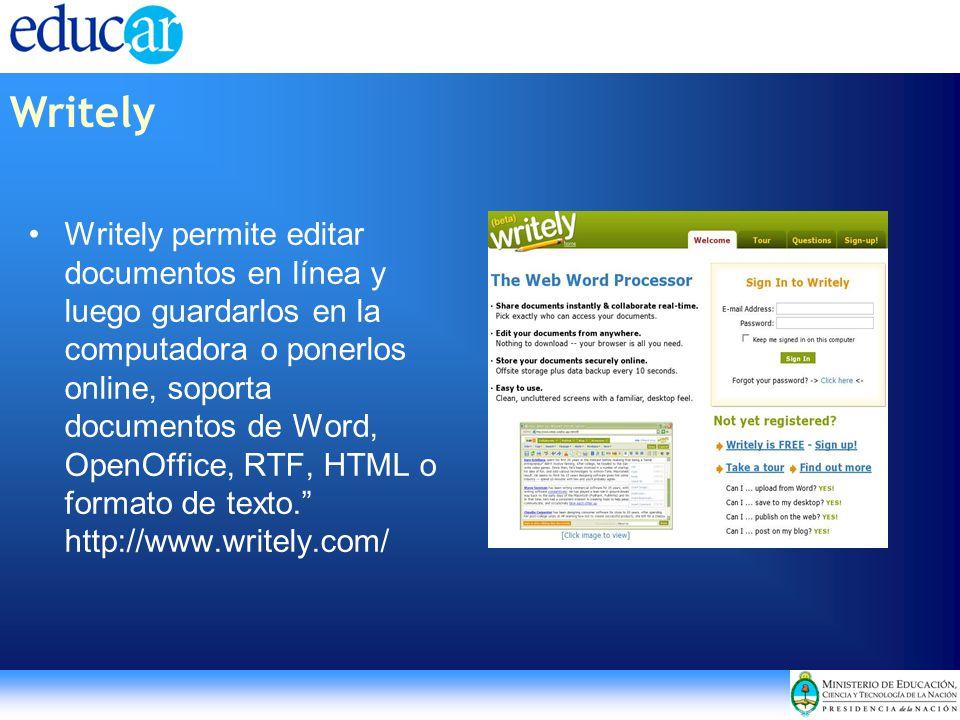 Writely permite editar documentos en línea y luego guardarlos en la computadora o ponerlos online, soporta documentos de Word, OpenOffice, RTF, HTML o formato de texto.