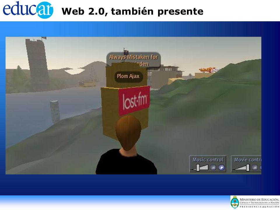 Web 2.0, también presente