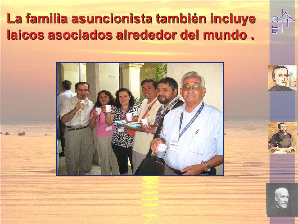 La familia asuncionista también incluye laicos asociados alrededor del mundo.