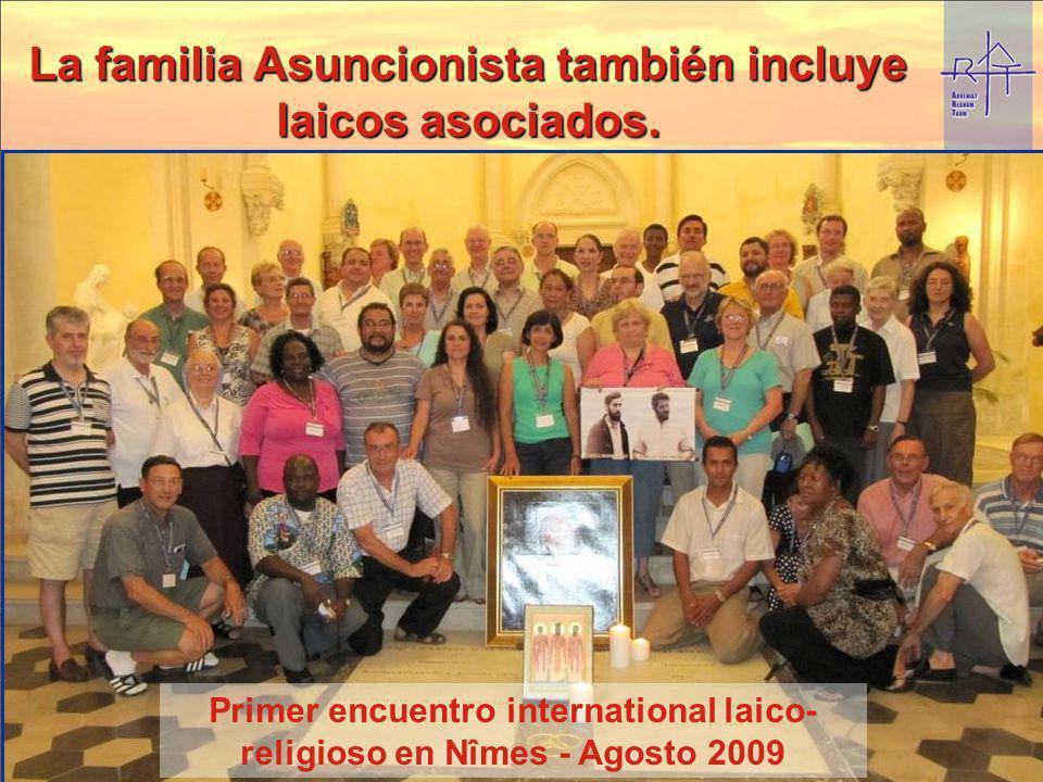 La familia Asuncionista también incluye laicos asociados. Primer encuentro international laico- religioso en Nîmes - Agosto 2009