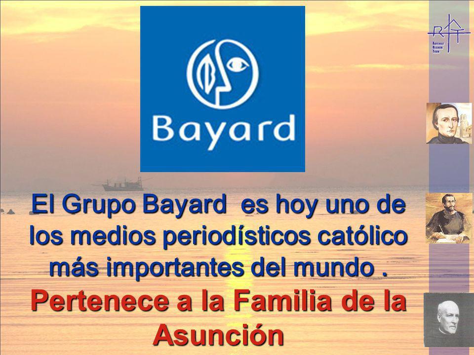 El Grupo Bayard es hoy uno de los medios periodísticos católico más importantes del mundo. Pertenece a la Familia de la Asunción