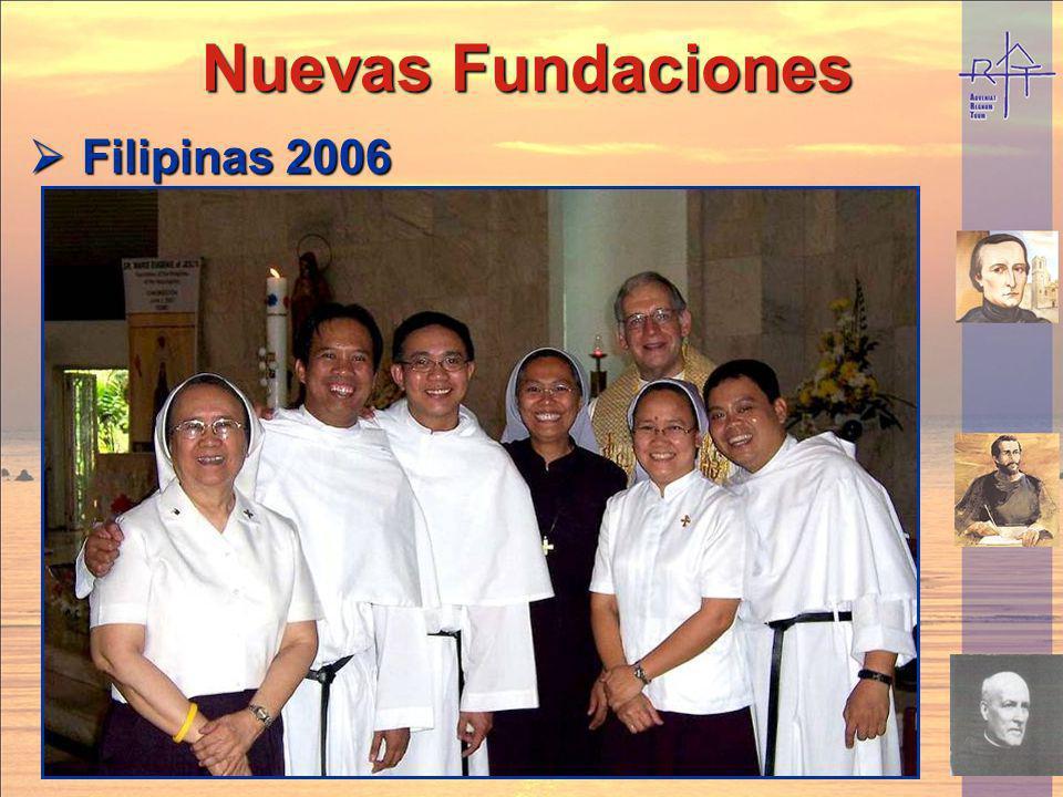 Nuevas Fundaciones Nuevas Fundaciones Filipinas 2006 Filipinas 2006