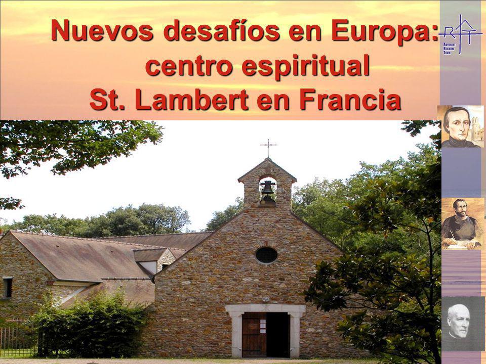Nuevos desafíos en Europa: centro espiritual St. Lambert en Francia