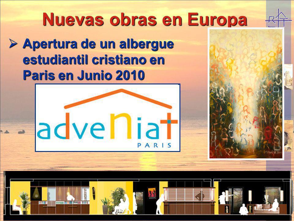 Nuevas obras en Europa Apertura de un albergue estudiantil cristiano en Paris en Junio 2010 Apertura de un albergue estudiantil cristiano en Paris en