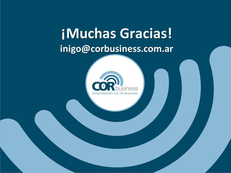 ¡Muchas Gracias! inigo@corbusiness.com.ar