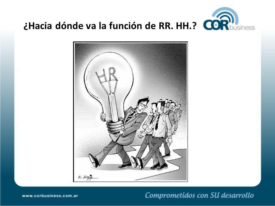 ¿Hacia dónde va la función de RR. HH.