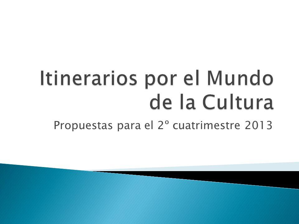Propuestas para el 2º cuatrimestre 2013