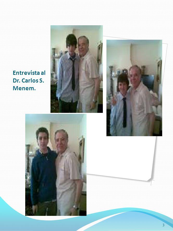 Entrevista al Dr. Carlos S. Menem. 3