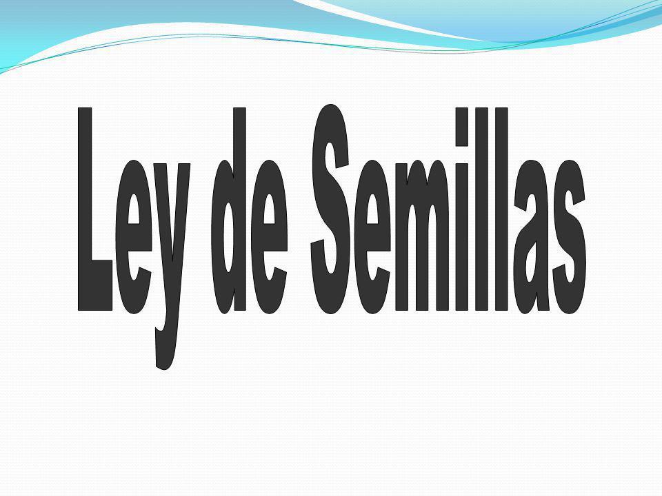 Hechos Relevantes en la Industria de Semillas de Argentina de Semillas de Argentina Hechos Relevantes en la Industria de Semillas de Argentina de Semillas de Argentina - Ley de granos y elevadores = Fomento a la Genética 1935 -Ley de semillas Nº 20.247 y su Decreto Reglamentario - Ley de semillas Nº 20.247 y su Decreto Reglamentario Nº 2183/91.