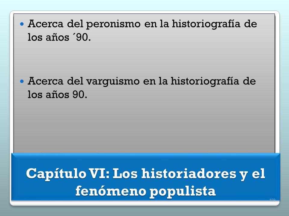 Acerca del peronismo en la historiografía de los años ´90. Acerca del varguismo en la historiografía de los años 90. Acerca del peronismo en la histor