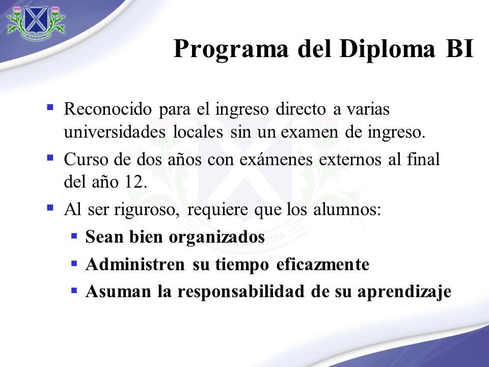 Programa del Diploma BI Reconocido para el ingreso directo a varias universidades locales sin un examen de ingreso. Curso de dos años con exámenes ext
