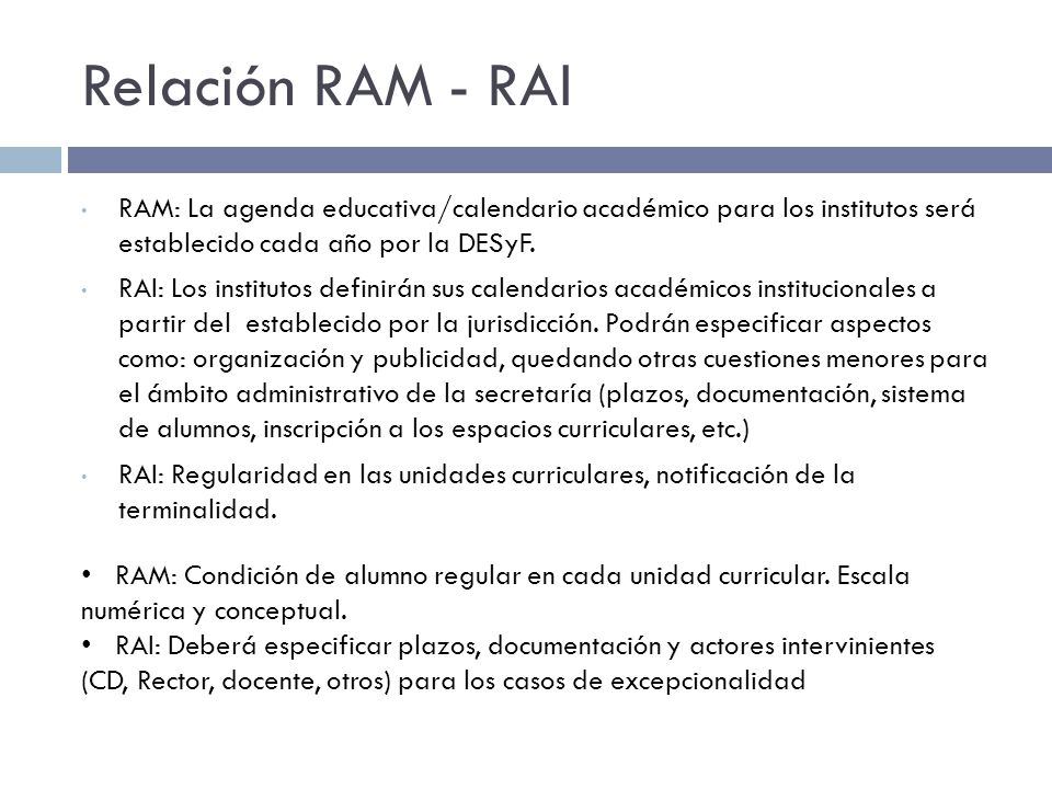 Relación RAM - RAI RAM: La agenda educativa/calendario académico para los institutos será establecido cada año por la DESyF.