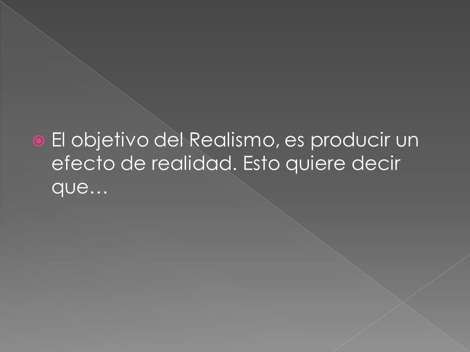 El Realismo NO ES la Realidad.