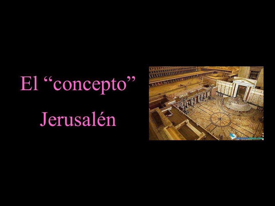 El concepto Jerusalén