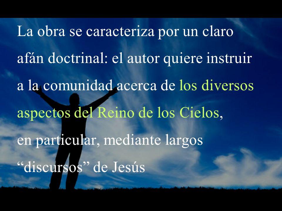 La obra se caracteriza por un claro afán doctrinal: el autor quiere instruir a la comunidad acerca de los diversos aspectos del Reino de los Cielos, e