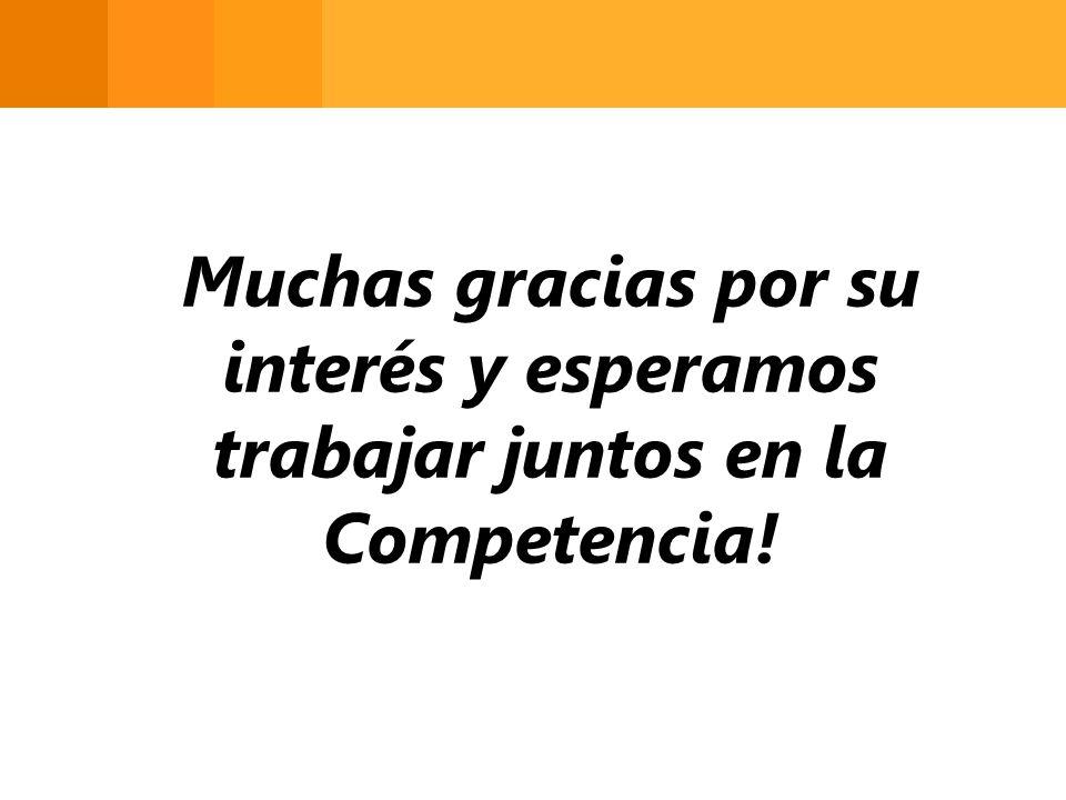 Muchas gracias por su interés y esperamos trabajar juntos en la Competencia!