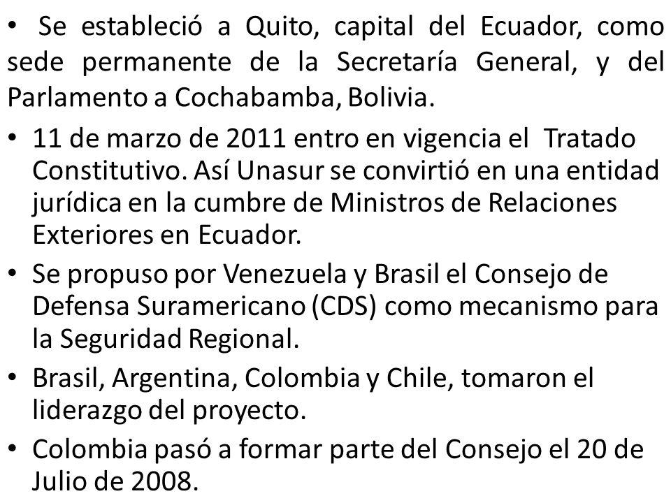 Se estableció a Quito, capital del Ecuador, como sede permanente de la Secretaría General, y del Parlamento a Cochabamba, Bolivia. 11 de marzo de 2011