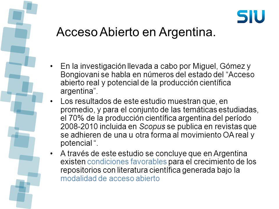Acceso Abierto en Argentina. En la investigación llevada a cabo por Miguel, Gómez y Bongiovani se habla en números del estado del Acceso abierto real