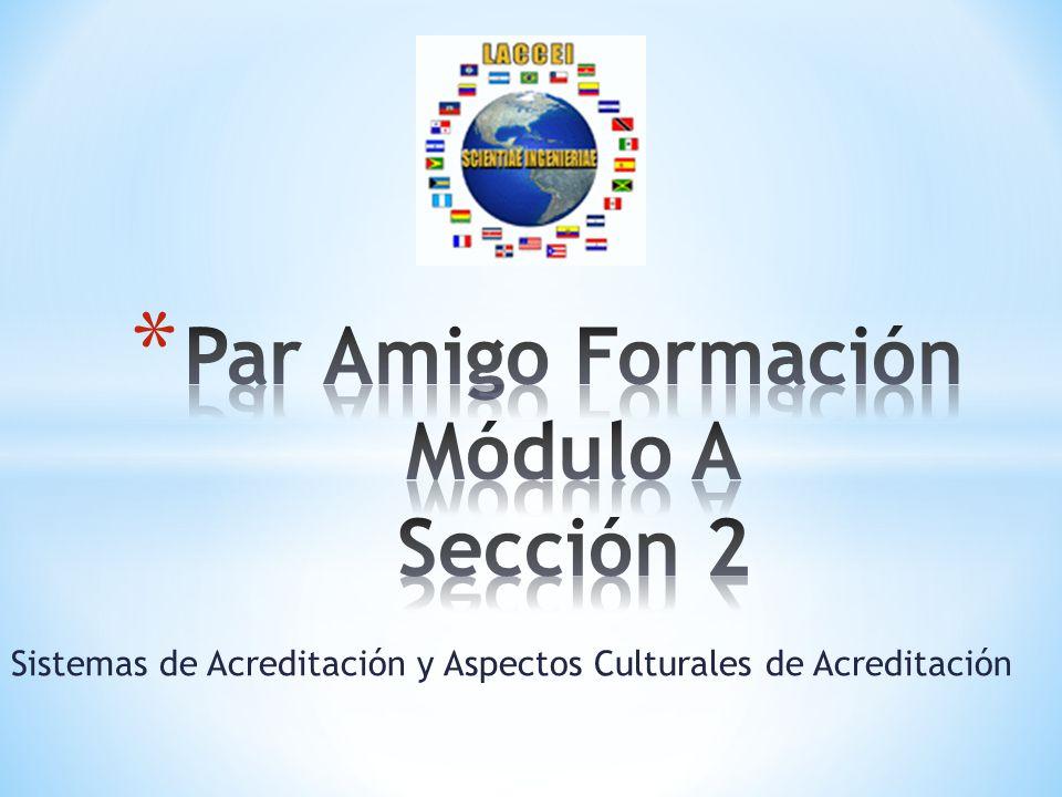 Sistemas de Acreditación y Aspectos Culturales de Acreditación