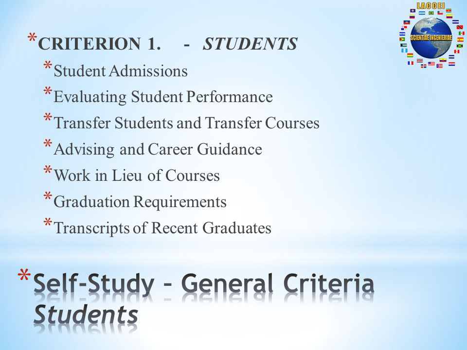 * CRITERION 1. - STUDENTS * Student Admissions * Evaluating Student Performance * Transfer Students and Transfer Courses * Advising and Career Guidanc