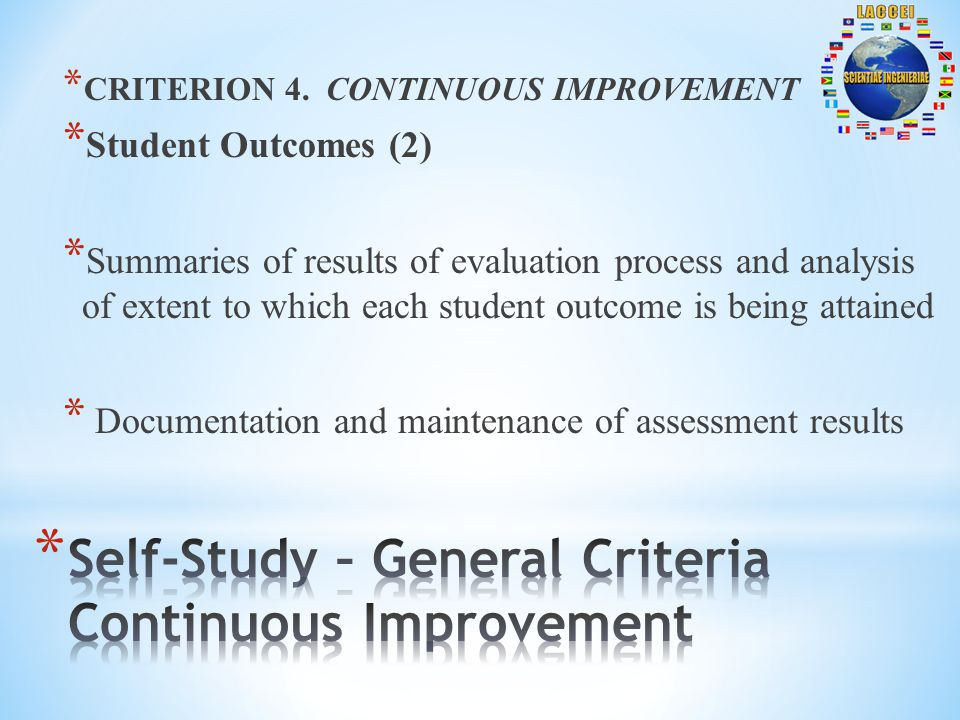 * CRITERION 4. CONTINUOUS IMPROVEMENT * Student Outcomes (2) * Summaries of results of evaluation process and analysis of extent to which each student