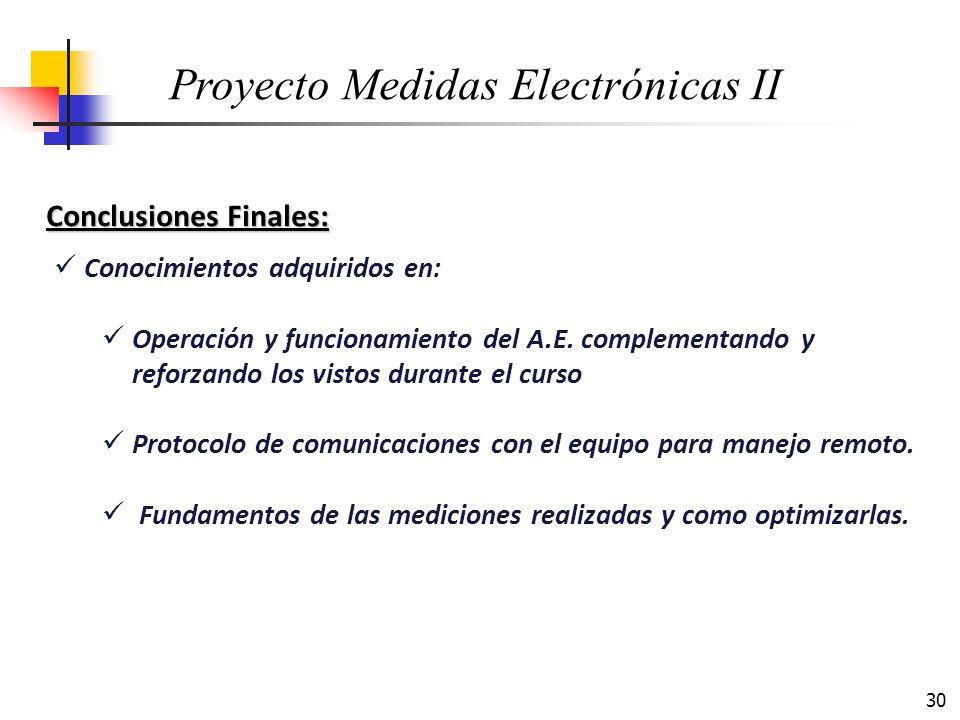 30 Conclusiones Finales: Conocimientos adquiridos en: Operación y funcionamiento del A.E. complementando y reforzando los vistos durante el curso Prot