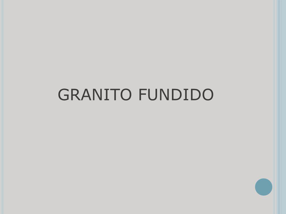 GRANITO FUNDIDO