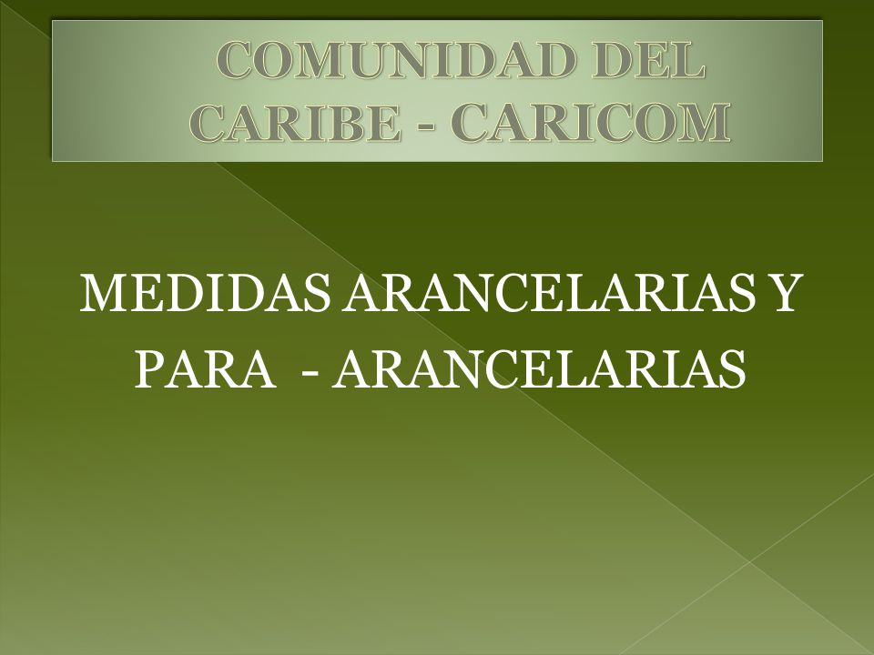 MEDIDAS ARANCELARIAS Y PARA - ARANCELARIAS