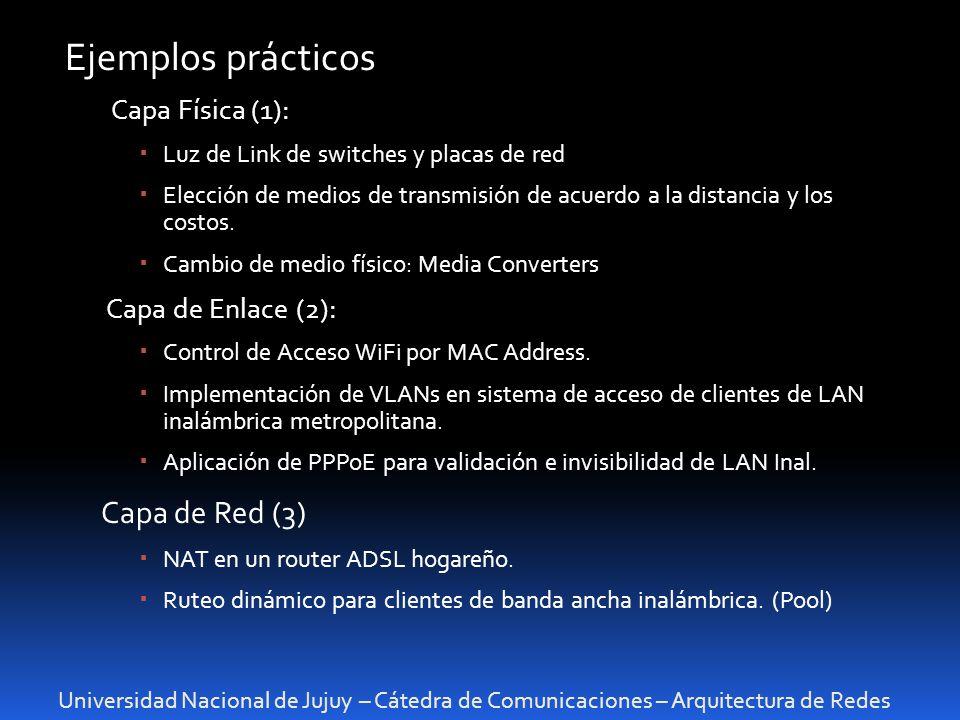 Universidad Nacional de Jujuy – Cátedra de Comunicaciones – Arquitectura de Redes Ejemplos prácticos Capa Física (1): Luz de Link de switches y placas