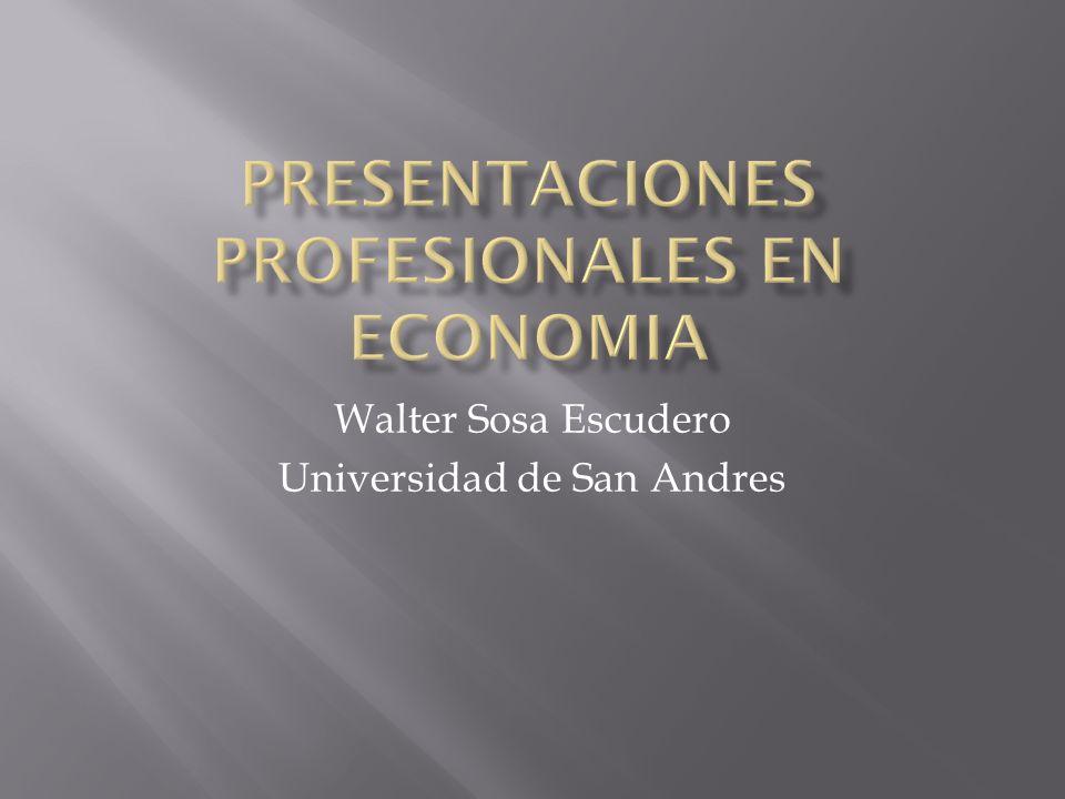 Walter Sosa Escudero Universidad de San Andres