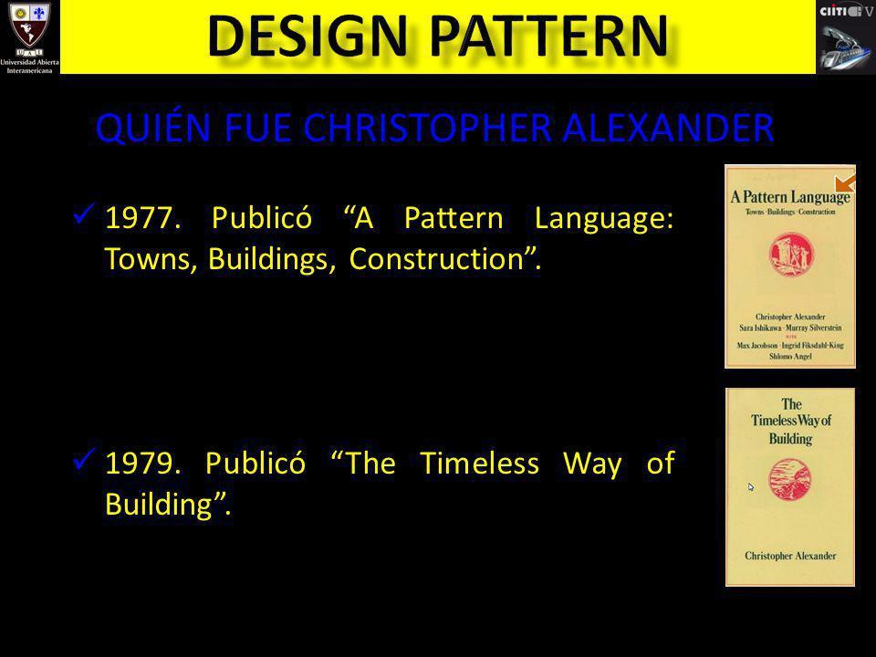 Referencias [Alexander79] Alexander, Christopher: A Timeless Way of Building, Oxford University Press, 1979.