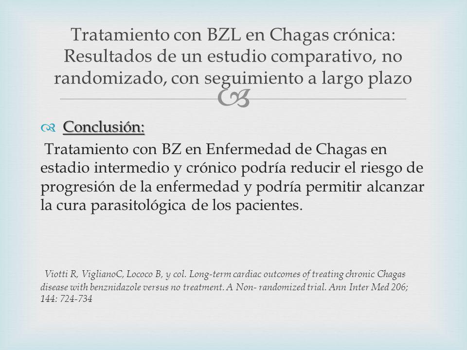 Conclusión: Tratamiento con BZ en Enfermedad de Chagas en estadio intermedio y crónico podría reducir el riesgo de progresión de la enfermedad y podría permitir alcanzar la cura parasitológica de los pacientes.