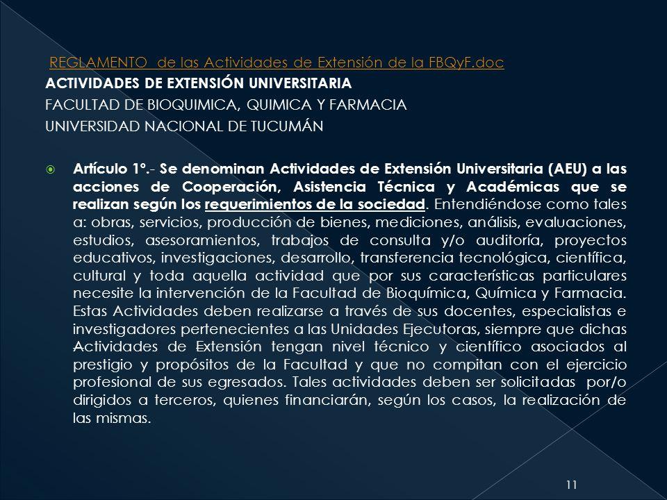 REGLAMENTO de las Actividades de Extensión de la FBQyF.docREGLAMENTO de las Actividades de Extensión de la FBQyF.doc ACTIVIDADES DE EXTENSIÓN UNIVERSI