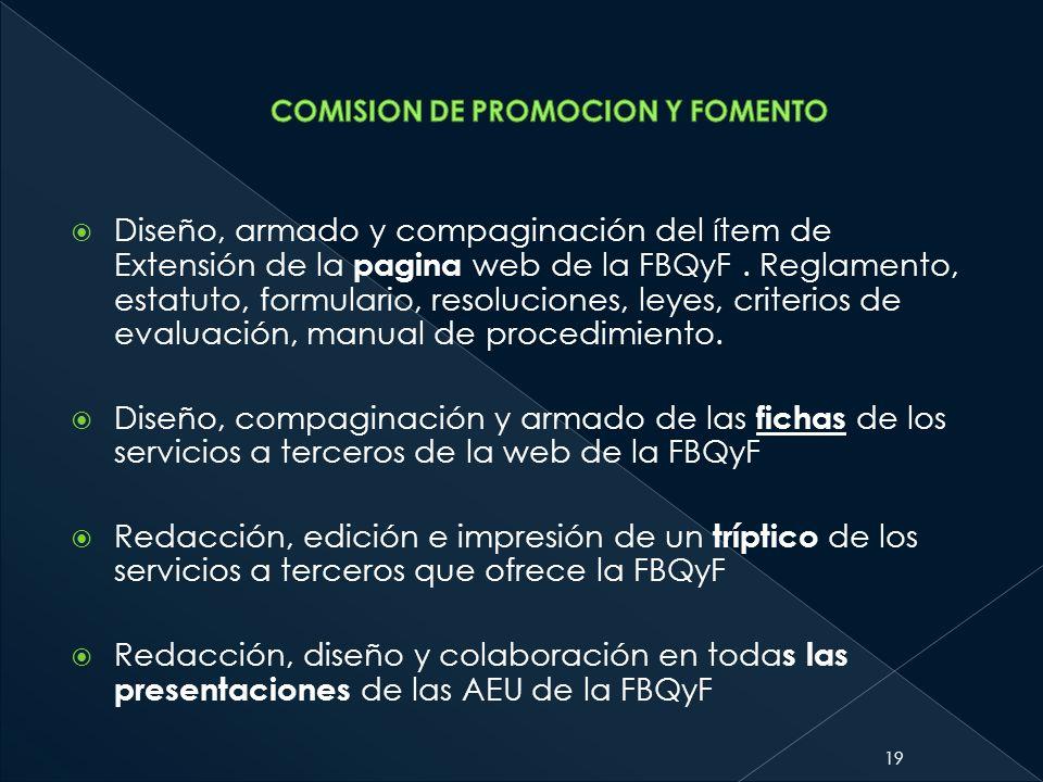 Diseño, armado y compaginación del ítem de Extensión de la pagina web de la FBQyF. Reglamento, estatuto, formulario, resoluciones, leyes, criterios de