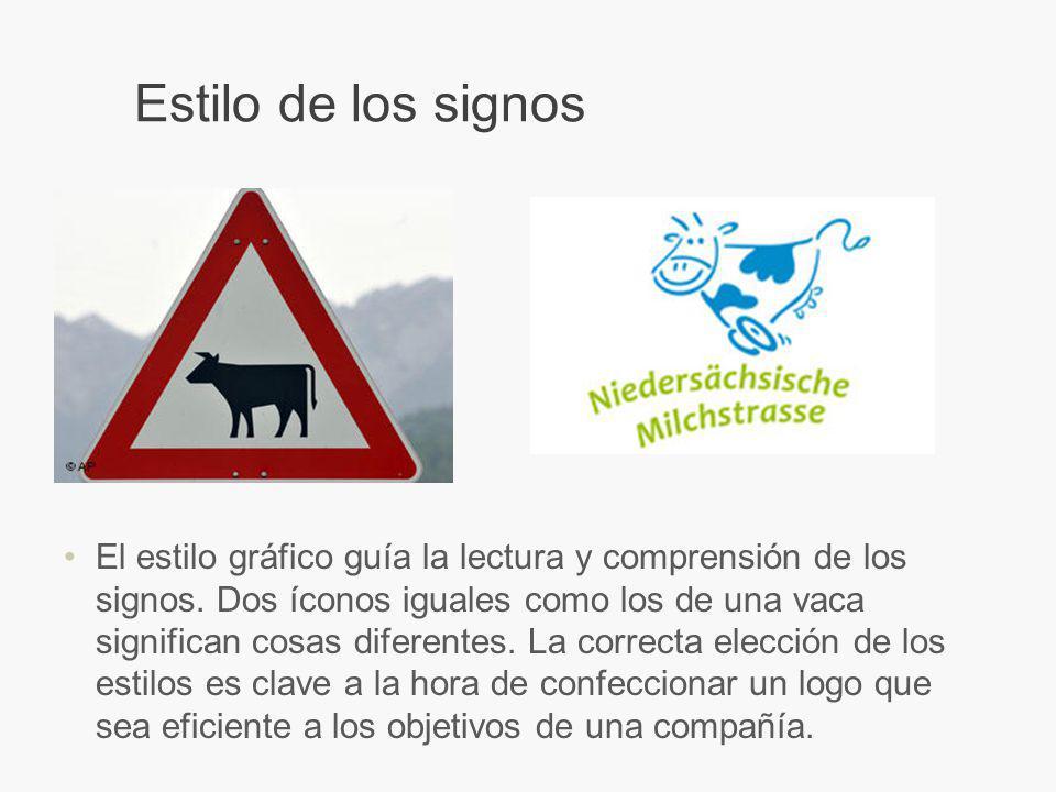 Estilo de los signos El estilo gráfico guía la lectura y comprensión de los signos.