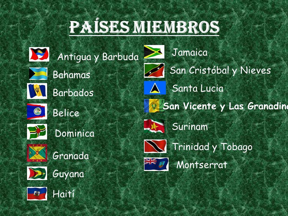 Países miembros Antigua y Barbuda Bahamas Barbados Belice Dominica Granada Guyana Haití Jamaica San Cristóbal y Nieves Santa Lucia San Vicente y Las Granadinas Trinidad y Tobago Montserrat Surinam