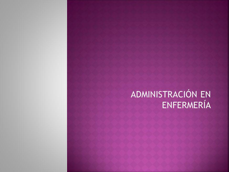 ADMINISTRACIÓN EN ENFERMERÍA