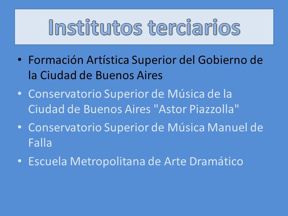 Formación Artística Superior del Gobierno de la Ciudad de Buenos Aires Conservatorio Superior de Música de la Ciudad de Buenos Aires