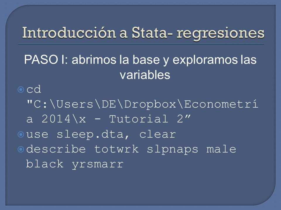 PASO I: abrimos la base y exploramos las variables cd