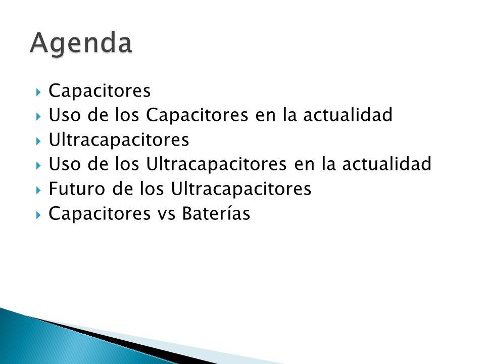 Ultracapacitor Almacena la energía en un campo eléctrico Carga y descarga mas rápida Menor capacidad de almacenamiento (5% de una bateria de lithium-ion) Mayor vida util