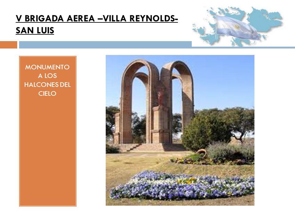 MONUMENTO A LOS HALCONES DEL CIELO V BRIGADA AEREA –VILLA REYNOLDS- SAN LUIS