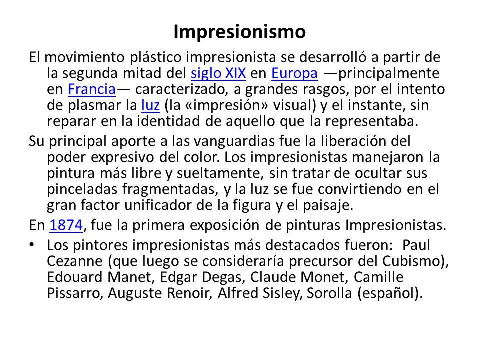 Impresionismo El movimiento plástico impresionista se desarrolló a partir de la segunda mitad del siglo XIX en Europa principalmente en Francia caract