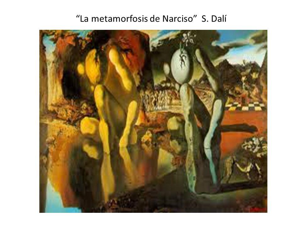 La metamorfosis de Narciso S. Dalí