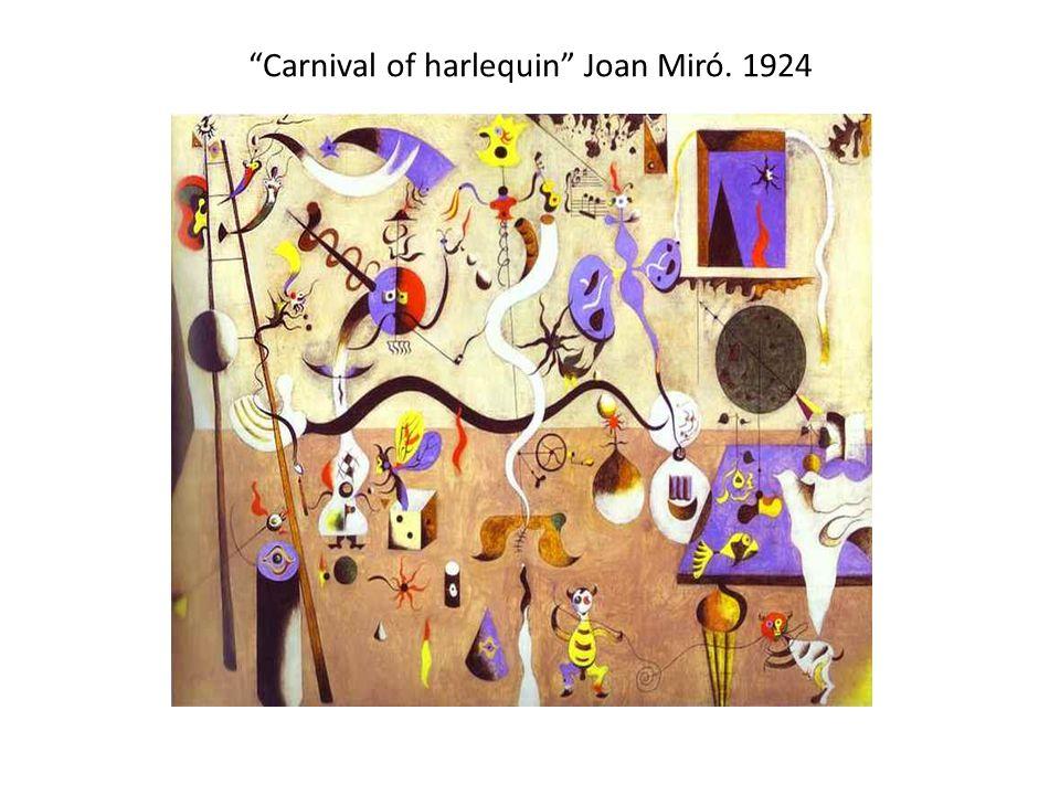 Carnival of harlequin Joan Miró. 1924